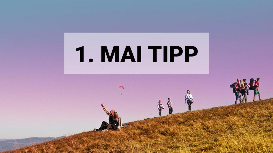 Sascha´s Wandertipp für den 1.Mai