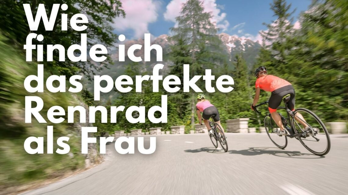Wie finde ich als Frau das perfekte Rennrad?